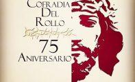 Distinciones y Menciones 2017 de La Cofradía del Rollo en su  75 Aniversario
