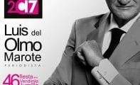 El periodista Luis del Olmo será el Pregonero de la Fiesta de la Vendimia 2017