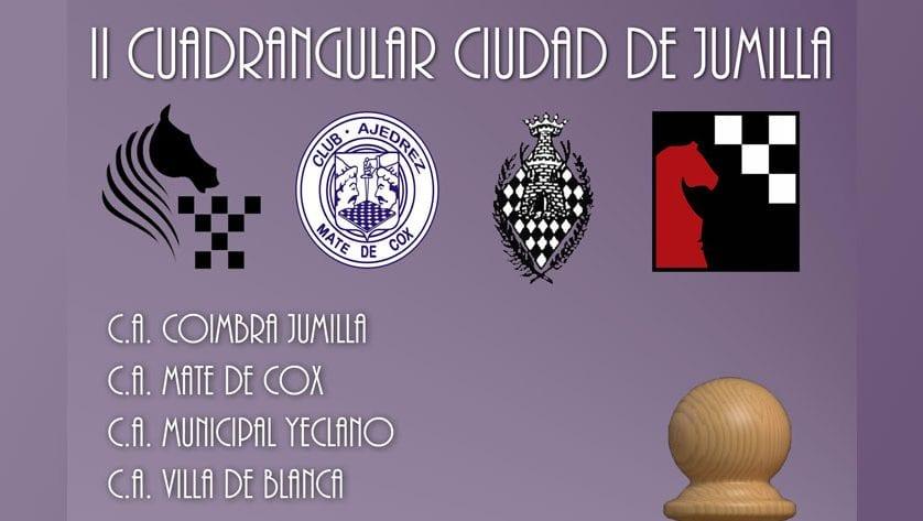 II Cuadrangular de Ajedrez 'Ciudad de Jumilla'