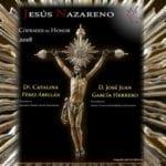 Nuestro Padre Jesús Nazareno entregará el sábado los Nombramientos 2018
