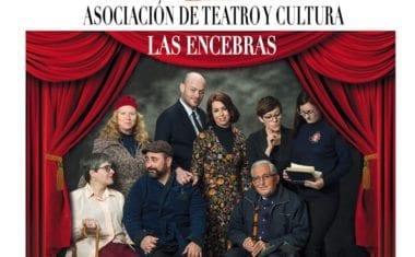 """La Asociación de Teatro y Cultura Las Encebras representará """"Los árboles mueren de pie"""" a beneficio de la AECC y 4 Patas Jumilla"""