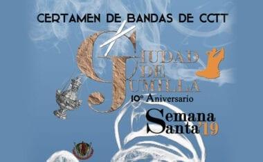"""X Certamen de Cornetas y Tambores """"Ciudad de Jumilla"""""""