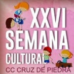 """La XXVI Semana Cultural del Cruz de Piedra estará dedicada a """"Juegos de hoy, de ayer y de siempre"""""""
