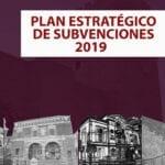 Aprobado el Plan Estratégico de Subvenciones 2019 por importe de 779.000 euros