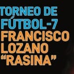 Abierto el plazo de inscripciones para el Torneo de Fútbol 7 Francisco Lozano Rasina