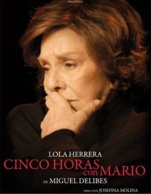 Cinco horas con Mario, Lola Herrera