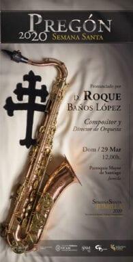 El Pregón correrá a cargo del compositor jumillano Roque Baños