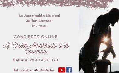 La Asociación Musical Julián Santos ofrecerá un concierto en honor al Cristo Amarrado a la Columna